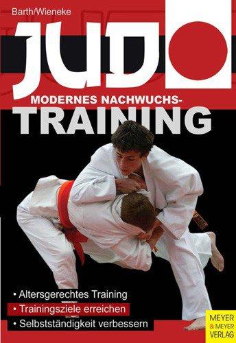 JUDO - MODERNES NACHWUCHSTRAINING